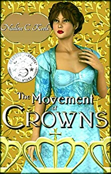 The Movement of Crowns by [Keels, Nadine]