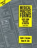 Medical Practice Forms, Keith Borglum and Diane Cate, 1570662126