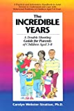 The Incredible Years: A Trouble-Shooting Guide for Parents of Children Aged 3-8
