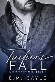Tucker's Fall (Purgatory Masters Book 1)
