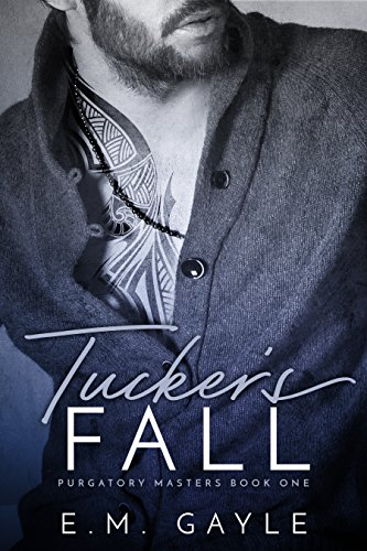(Tucker's Fall (Purgatory Masters Book 1))