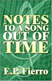 Notes to a Song out of Time, Ernesto Fierro, 1424160464