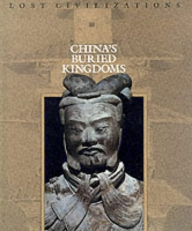 chinas-buried-kingdoms-lost-civilizations