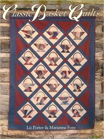 Classic Basket Quilts: Elizabeth Porter, Marianne Fons ... : basket quilts - Adamdwight.com