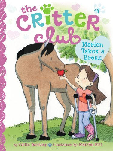 Marion Takes a Break (The Critter Club Book 4) by [Barkley, Callie]