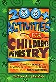 200+ Activities for Children's Ministry, Susan L. Lingo, 0784709394