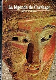 La Légende de Carthage par Azzedine Bachaouch