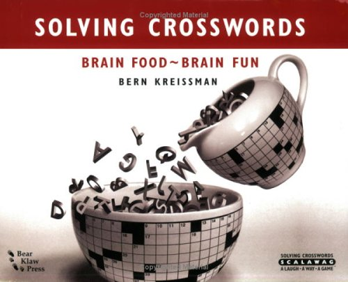 Solving Crosswords:Brain Food-Brain Fun ebook