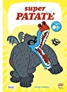 Super patate, Tome 4 : par Laperla