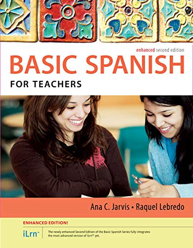 Spanish for Teachers Enhanced Edition: The Basic Spanish Series (with iLrn Heinle Learning Center, 4 terms (24 months) P