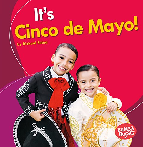 It's Cinco De Mayo! (Bumba Books - It's a Holiday!)