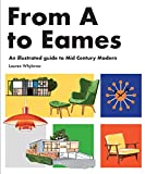 From A to Eames: A Visual Guide to Mid-Century