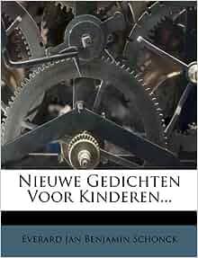 Nieuwe Gedichten Voor Kinderen (Dutch Edition): Everard