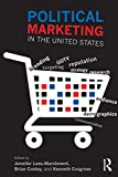 Political Marketing in the United States, , 0415632862
