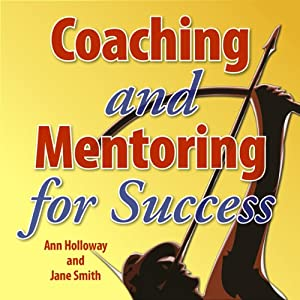 Coaching and Mentoring for Success Audiobook