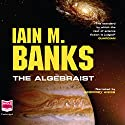 The Algebraist Audiobook by Iain M. Banks Narrated by Geoff Annis