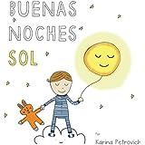 Buenas Noches Sol (Spanish Edition)