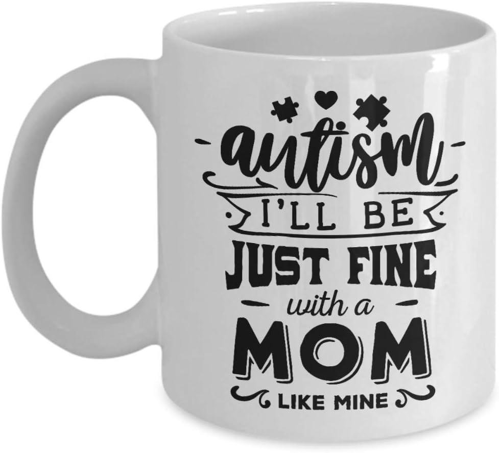 Taza de la mamá del autismo Tazas de café Idea del regalo de la madre de la hija o del hijo Estaré bien con una mamá como la mía