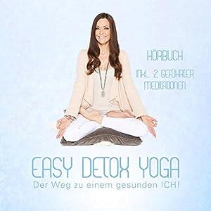 Easy Detox Yoga Hörbuch