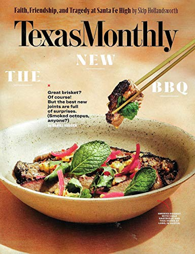 (Texas Monthly Magazine May 2019 THE NEW BBQ, Smoked Brisket, Smoked Octopus)