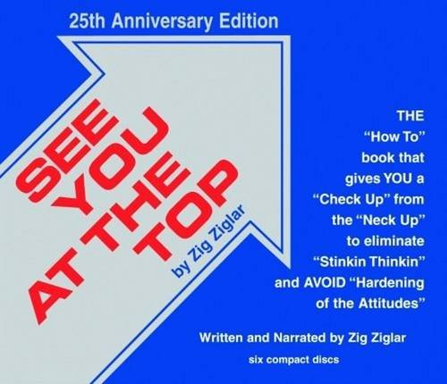 See You at the Top: 25th Anniversary Edition (Motivational Audio Library)