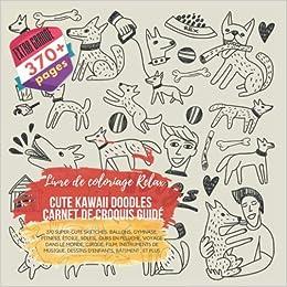 Cute Kawaii Doodles Carnet De Croquis Guide Livre De