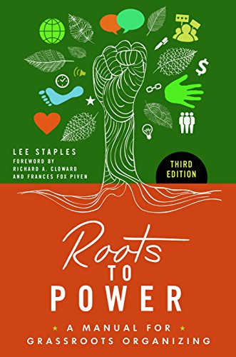 roots-to-power-a-manual-for-grassroots-organizing-3rd-edition