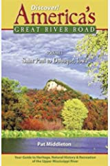 Discover! America's Great River Road: The Upper Mississippi River Valley, St. Paul, Minnesota, to Dubuque, Iowa: 1 Perfect Paperback