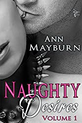 Naughty Desires: A Collection of Steamy Short Stories