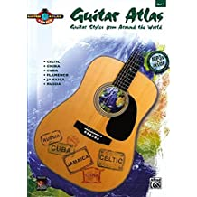 2: Guitar Atlas Complete: Guitar Styles from Around the World