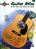 Guitar Atlas Complete, Vol 2: Guitar Styles from Around the World, Book and CD