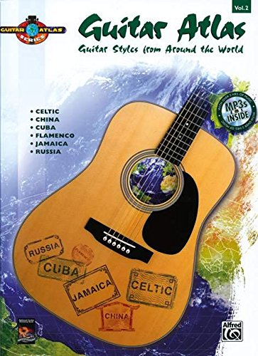 Guitar Atlas Complete, Vol 2: Guitar Styles from Around the World, Book & CD