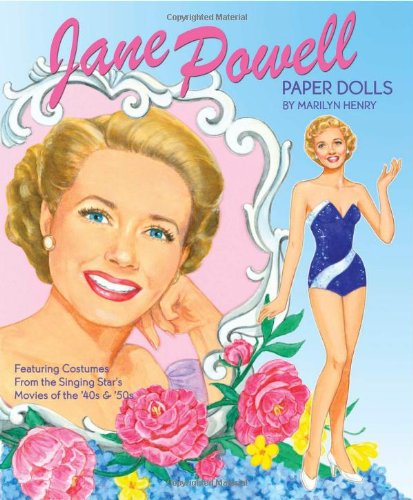 Jane Powell in the Movies Paper Dolls Marilyn Henry