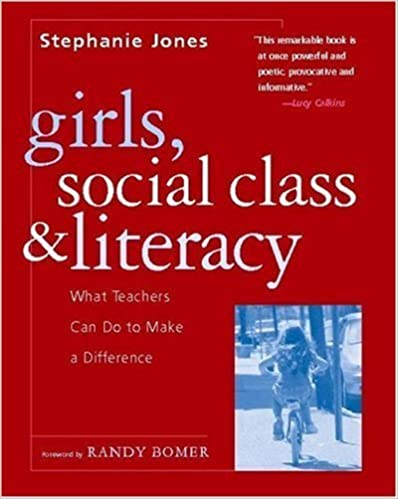 Book Girls, Social Class, and Literacy: What Teachers Can Do to Make a Difference by Stephanie Jones (2006-08-25)