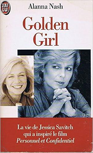 Livre gratuits en ligne Golden girl : L'histoire de Jessica Savitch pdf
