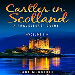 Castles in Scotland Volume II