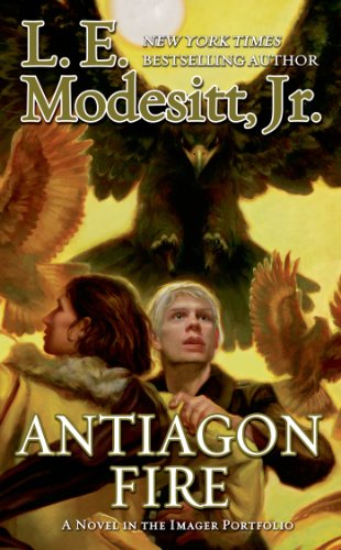 Antiagon Fire: The Seventh Book of the Imager (Portfolio Series)