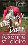 Double Dog Dare (The Dogfather) (Volume 7) by  Roxanne St. Claire in stock, buy online here