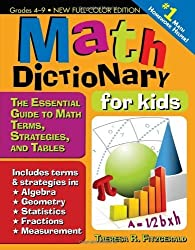 Math Dictionary for Kids: The Essential Guide to Math Terms, Strategies, and Tables by Theresa Fitzgerald (2011-06-27)