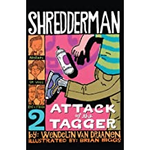 Attack Of The Tagger (Turtleback School & Library Binding Edition) (Shredderman)