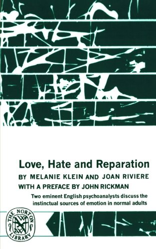 Love, Hate and Reparation (Norton Library (Paperback))