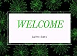 Download Welcome Guest Book: Green & Black Vacation Rental Guest Book, Airbnb, Guest House, Hotel, Bed and Breakfast, Lake House, Cabin (Elite Guest Book) in PDF ePUB Free Online
