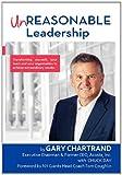 Unreasonable Leadership, Gary Chartrand, 1608446859