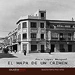 El mapa de un crimen [The Map of a Crime]   Paco López Mengual