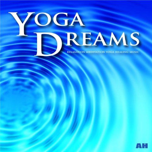 Yoga Dreams: Relaxation, Medit...