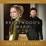 Brentwood's Ward | Michelle Griep