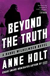 Beyond the Truth: Hanne Wilhelmsen Book Seven (A Hanne Wilhelmsen Novel 7)