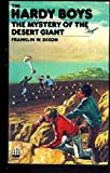 Mystery of the Desert Giant, Franklin W. Dixon, 0448189402