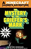 The Mystery of the Griefer's Mark, Winter Morgan, 1632207265