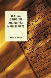 Textual Criticism and Qur\'an Manuscripts